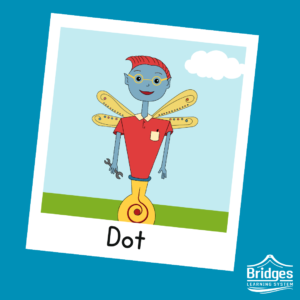 Dot has big round glasses, spiky red hair, a buttoned tunic, with a chest pocket, and a ball instead of feet. They often carry around a tool, such as a wrench, and have yellow dragonfly wings.